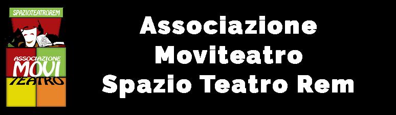 Associazione Moviteatro – Spazio Teatro Rem